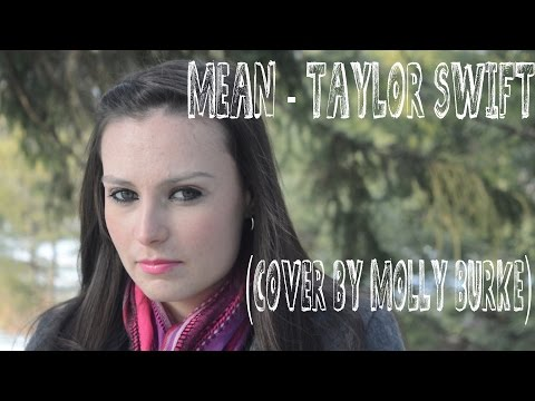 Mean - Taylor Swift (Cover by Molly Burke for Bullying Awareness Week)