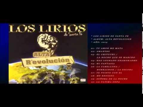 Los Lirios De Santa Fe - Alta Revolución 2014 (CD COMPLETO)