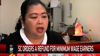 SC orders income tax refund for minimum wage earners