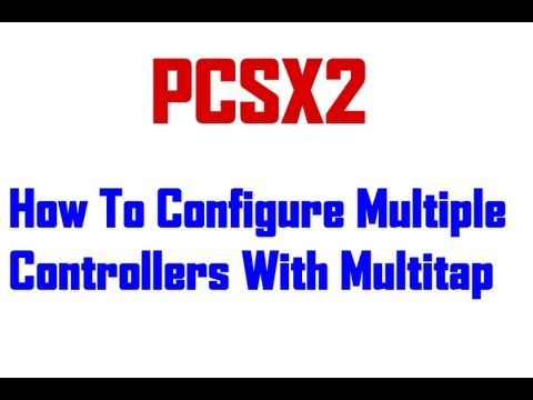 PCSX2: How To Configure Multitap (Multiple Controllers)