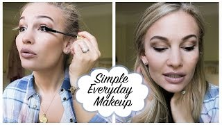 Simple Everyday Makeup Tutorial | Anna Saccone