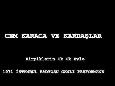 Cem Karaca - Kirpiklerin Ok Ok Eyle (1971, İstanbul Radyosu) video