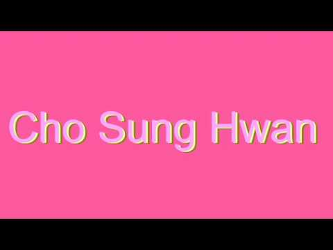 Expand your vocabulary and learn how to say new words: http://www.dictionaryvoice.com/How_To_Pronounce_Cho_Sung_Hwan.html Please leave a Like, a Comment, and Share. Bookmark us and share:...