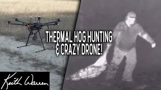 Thermal Hog Hunting and Using a Thermal Drone | The High Road