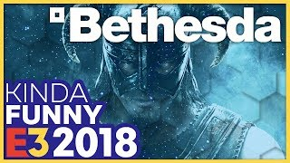 Kinda Funny Talks Over The Bethesda E3 2018 Press Conference (Live Reactions!)