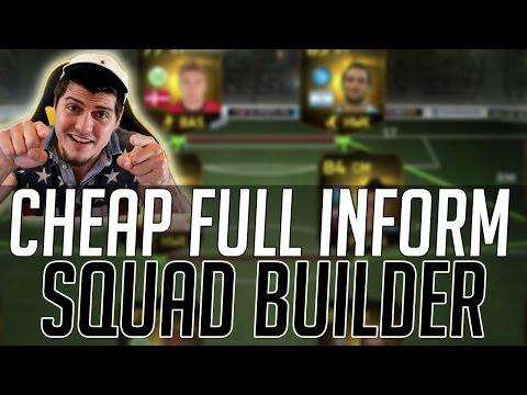 THE FULL INFORM AFFORDABLE SQUAD (CHEAP)   FIFA 15 Ultimate Team Squad Builder (FUT 15)