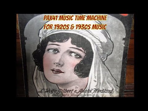 Late 1910s & Early 1920s Music Popular Vocalists  @Pax41