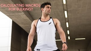 How to calculate macros for a lean bulk