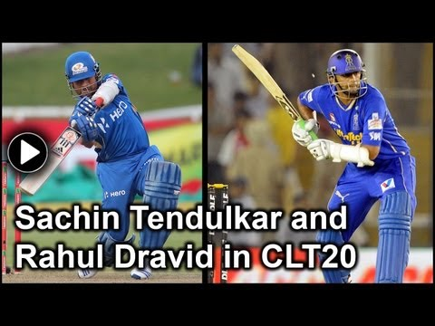Sachin Tendulkar and Rahul Dravid will play Champions League T20 2013
