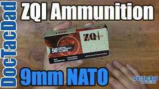 New Ammo - ZQI 9mm NATO - Ammo Breakdown