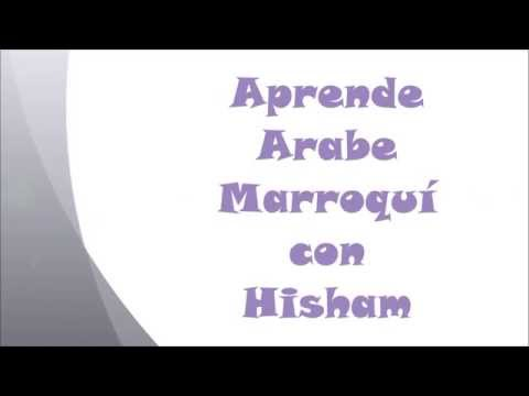 Aprende Arabe Marroquí Sesión 2