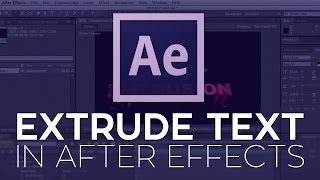 How to Extrude Text in After Effects CS6