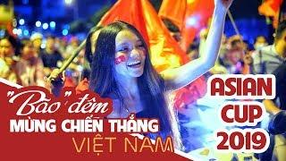Sau màn đá pen thót tim của đội tuyển Việt Nam-JORDAN! CĐV đổ ra đường bão đêm ăn mừng