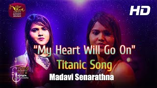 Tone Poem | My Heart Will Go On |  Madavi Senarathna | Rupavahini