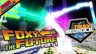 FOXY TO THE FUTURE {1}  | Truly Bedrock [31] --- Minecraft Bedrock Edition