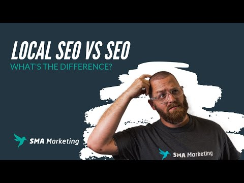 Local SEO vs SEO: What's the difference?
