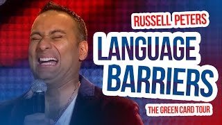 """""""Language Barriers""""   Russell Peters - The Green Card Tour"""