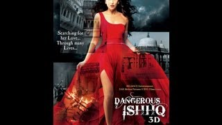 Dangerous Ishq - Dangerous Ishhq