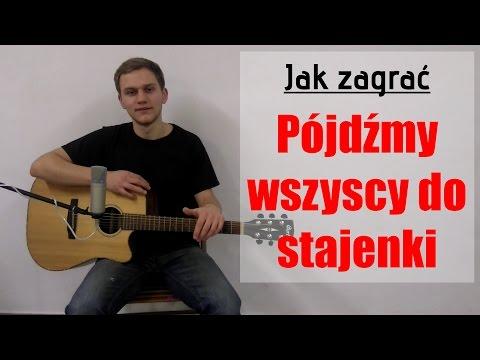 #68 Jak Zagrać Kolędę Pójdźmy Wszyscy Do Stajenki Na Gitarze - JakZagrac.pl