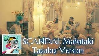 "SCANDAL "" Mabataki "" (Acoustic Ver.) Tagalog / Filipino COVER"