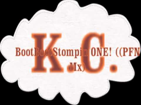 KC - BootStompin ONE! (PFN Mix) 2011