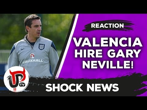 Gary Neville appointed Valencia manager | Reaction