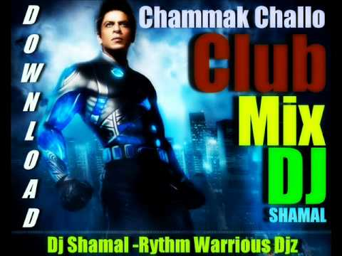 Chammak Challo Club Mix Dj Shamal (Freedom X) (International...
