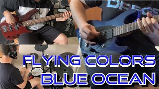 Flying Colors - Blue Ocean (Third Stage: Live in London) Cover!