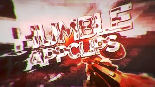 Humble. (APPCLIPS) [#Leftys]
