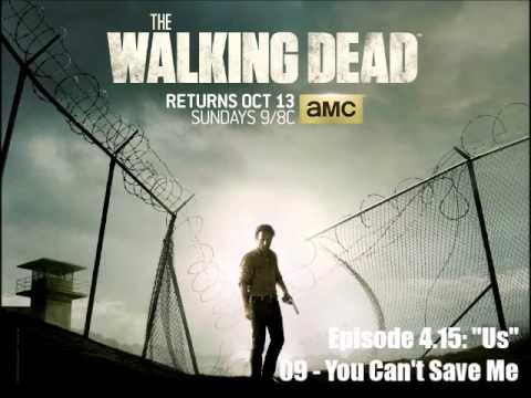The Walking Dead - Season 4 OST - 4.15 - 09: You Can't Save Me