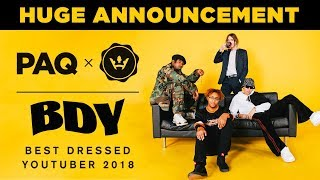 Who is the Best Dressed Youtuber of 2018? HUGE ANNOUNCEMENT | PAQ x Highsnobiety