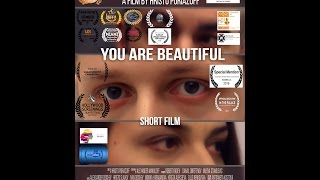 YOU ARE BEAUTIFUL Official Short Film 2015 Bulgaria Full movie