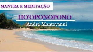 Ho'oponopono Mantra e Meditação/Purificação/Cura/Auto perdão