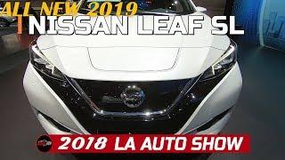 2019 Nissan LEAF SL Exterior and Interior Walkaround  2018 LA Auto Show