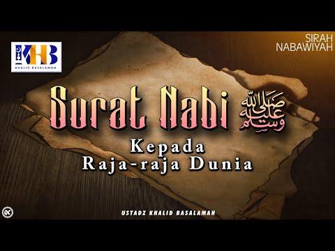 Sirah Nabawiyyah - Surat Nabi Sallallahu 'Alaihi Wassalam Kepada