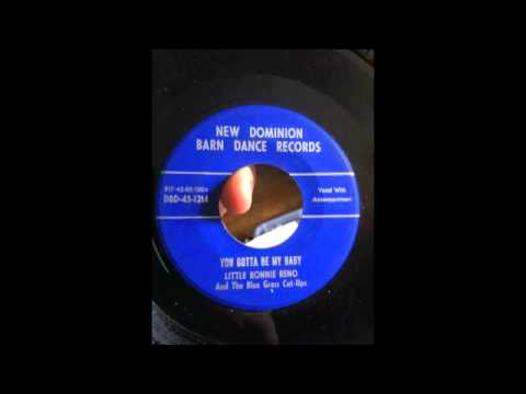 Little Ronnie Reno And The Blue Grass Cut-Ups - You Gotta Be My Baby