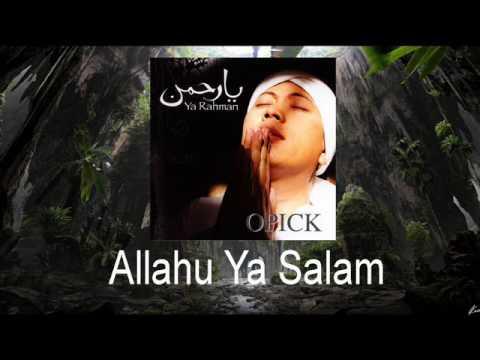 Opick - Allahu Ya Salam