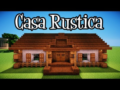 Tutoriais minecraft como construir uma casa rustica youtube for Modelo de casa rustica