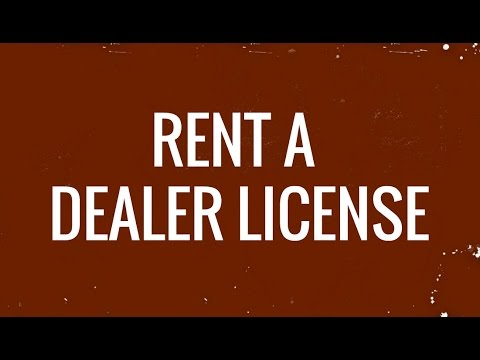 Rent a Dealer License