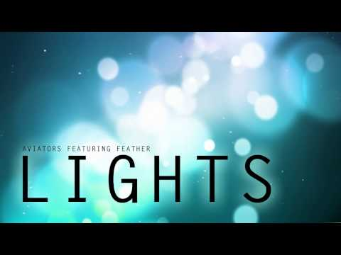 Aviators - Lights (Feat. Feather)