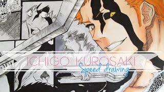 Speed Drawing - Ichigo Kurosaki | Bleach