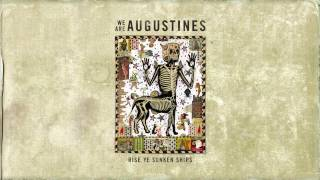 Watch We Are Augustines Headlong Into The Abyss video