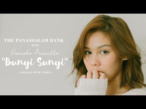 Download The Panasdalam Bank - Bunyi Sunyi feat Vanesha Prescilla     for VOOR MILEA  Mp4 baru