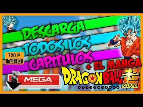 Descargar Todos los Capitulos de Dragon ball Super sub en Español (POR MEGA) 2016 y EL MANGA