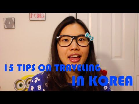 15 TIPS ON TRAVELING IN KOREA