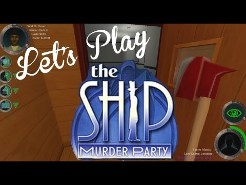 Lets Play Wednesdays - Let's Play - The Ship Part 1