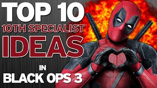 """Top 10 """"10th Specialist Ideas"""" in BLACK OPS 3 - Part 2 (Top 10 - Top Ten) Call of Duty"""