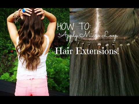 HOW TO: Apply Micro Loop Hair Extensions