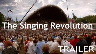 The Singing Revolution - Official Trailer