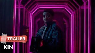 Kin 2018 Trailer HD | Carrie Coon | James Franco | Zoë Kravitz